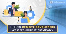 Hiring remote developers at offshore IT Company-Everything you need to know
