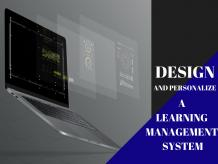 How To Design Personalized Learning Management System (LMS)