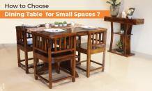 How to Select the Right Dining Table Set for Small Spaces?
