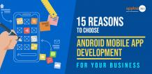 Points to Choose Android Mobile App Development for Business