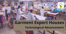 Sopra Overseas - Ladies Fashion Garments Manufacturers and Exporter - Jaipur India: Why Is The Need For Technological Advancement In Garment Export Houses?