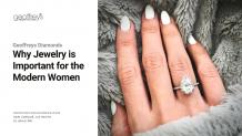 WHY JEWELRY IS IMPORTANT FOR THE MODERN WOMEN