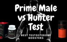 Prime Male vs Hunter Test Review - Reverse Age With Best Testosterone Boosters