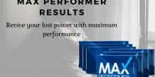 Max Performer Pills Result - Maximize Your Performance With Best Enhancement Pills