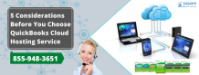 5 considerations before you choose QuickBooks Cloud Hosting Service