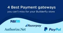 4 Payment Gateways you can't Miss for your Builderfly Store