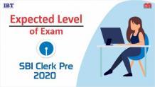 Expected Exam Level of SBI Clerk Pre 2020