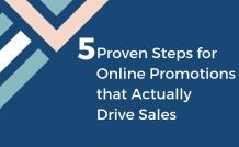 5 Proven Steps for Online Promotion to Drive Ecommerce Sales