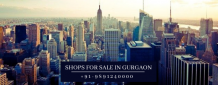 SHOP FOR SALE IN GURGAON