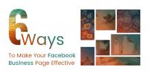 6 Ways to make your Facebook Page Effective | Brevity Software