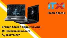 Broken Screen Repair Covina