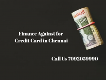 Finance against credit card in Chennai
