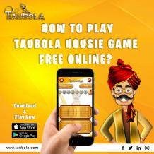 How To Play Taubola Housie Game Free Online?
