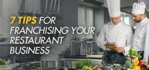 7 Tips for Franchising Your Restaurant Business | izmoLeads