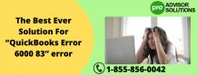 "The Best Ever Solution For ""QuickBooks Error 6000 83"" error"