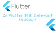 Is It worth using Flutter in 2021?