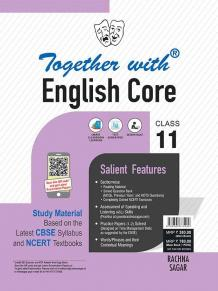 Together with English Core Study Material for Class 11