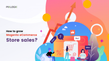How to grow Magento eCommerce store sales?