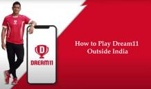 How to Play Dream11 Outside India? - TheSoftPot