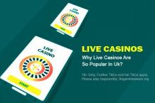 Why Live Casinos Are So Popular In Uk?