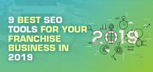 9 Best SEO Tools for Your Franchise Business in 2019 | Franchise Now