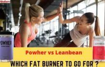Best Natural Fat Burners For Female: Leanbean vs Powher