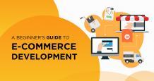 A Beginner's Guide to E-Commerce Development