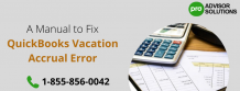 A Manual to Fix QuickBooks Vacation Accrual Error - Professional QuickBooks Bookkeeping Services | ProAdvisor Solutions