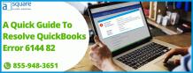 Methods To Fix Error 6144 82 In QuickBooks Desktop | Solved!