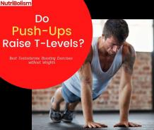 What's The Connection Between Push-ups And T-Level? [Discover Know]