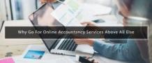 Why Go For Online Accountancy Services Above All Else?