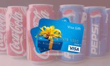 Choose Between Coke And Pepsi, Receive A Prepaid Visa® Gift Card