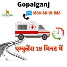 Hire Top Level Road Ambulance Service in Gopalganj by Hanuman Ambulance