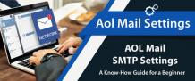 AOL Mail Settings (SMTP) | A Know-How Guide for a Beginner