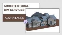 Advantages of Getting Architectural BIM Services
