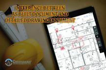 Difference Between AS Built Document and Detailed Drawing Document