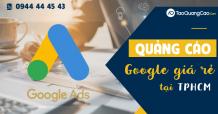 Công ty nhận chạy quảng cáo Google giá rẻ tại Tp.HCM
