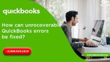 Steps to overcome QuickBooks Unrecoverable Error