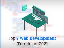 List of top 7 latest trends in custom web development in 2021