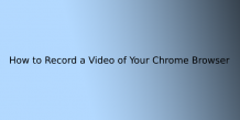 How to: Record a Video of Your Chrome Browser   ITechBrand.com