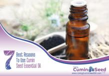 Using Cumin Seed Oil | 7 Best Reasons To Use Cumin Seed Essential Oil