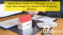 Sell & Buy A Home At The Same Time: 5 Key Take-Aways For Hassle-Free Property Dealing - CLA Real Estate Corpus Christi