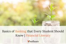 Financial Literacy - Basics of Banking that Every Student Should Know | Swiflearn