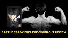 Is Battle Ready Fuel Best Pre-Workout For Muscle Gain?