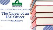 Begin IAS Preparation at IAS Coaching in Chandigarh |