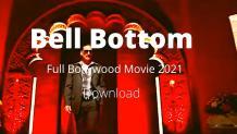 Bell Bottom Full Bollywood Movie 2021 Download