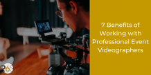 Top Benefits of Working with Professional Event Videographers