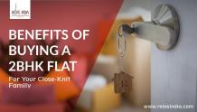 Benefits of Buying A 2BHK Flats in Gurgaon