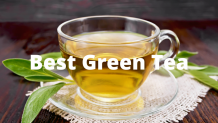 19 World Best Green Tea Brands For Health And Weight Loss 2021