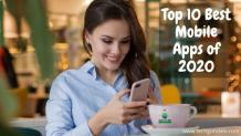 Top 10 Best Mobile Apps Of 2020